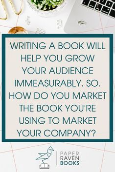 A book can and will help you expand your audience, getting more eyes on your business. However, it is entirely possible to launch a self published book and have no one notice. So you have to market the book you're using to market your business. This includes optimizing key word searches, contacting those with other platforms and audiences to discuss your book, and making SURE your current audience knows of your book and get them hyped to consume it.