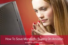 How To Save Money By Buying On Amazon