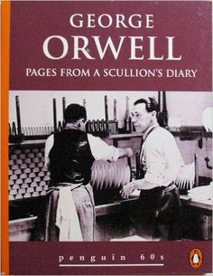 Pages from a Scullion's Diary (Penguin 60s): Amazon.co.uk: George Orwell: 9780146000621: Books