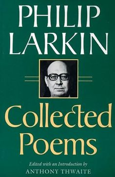 Phillip Larkin, poem selection