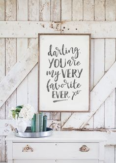 darling, you are my very favorite EVER a sweet sentiment to hang above a crib our little ones bed  our vision at HOB is to create a an