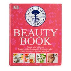 Recipes for natural beauty products, from Neals Yard Remedies. #beautybook, #nealsyard #nutrition