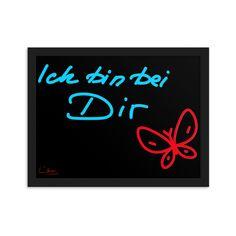 "Gerahmtes Poster Unikat Print ""Ich bin bei Dir"" #du #liebeszitate #liebenswert #home #zuhause #zusammen #claruss #kunst #design Calm, Neon Signs, Artwork, Design, Artworks, Canvas, Ad Home, Work Of Art, Auguste Rodin Artwork"