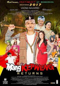 Mang Kepweng Returns 2017 full free: Firstly, Based on the 1979 comics and movie MANG KEPWENG played by the legendary Chiquito, MANG KEPWENG RETURNS tells the story of the albularyo's son and his adventures with the Comedy Movies, Hd Movies, Movie Tv, Films, Streaming Vf, Streaming Movies, Pinoy Movies, Chinese Movies, Film