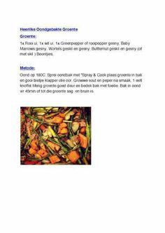 Oven baked veggies 28 Dae Dieet, Dieet Plan, Atkins Diet, Healthier You, Oven Baked, Eating Plans, Healthy Recipes, Healthy Food, Smoothies