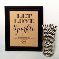 LET LOVE SPARKLE Wedding Sparkler Sign Send Off Rustic Wedding - 8x10, Personalized. $10.00, via Etsy.