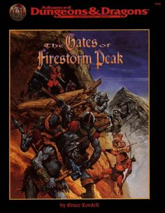 The Gates of Firestorm Peak (2e) | Book cover and interior art for Advanced Dungeons and Dragons 2.0 - Advanced Dungeons & Dragons, D&D, DND, AD&D, ADND, 2nd Edition, 2nd Ed., 2.0, 2E, OSRIC, OSR, d20, fantasy, Roleplaying Game, Role Playing Game, RPG, Wizards of the Coast, WotC, TSR Inc. | Create your own roleplaying game books w/ RPG Bard: www.rpgbard.com | Not Trusty Sword art: click artwork for source