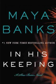 In his keeping / Maya Banks. Absolutely love this book. A combination of romance, suspense and a bit of women with psychic gifts, the Devereaux boys are a force to be reckoned with when someone they love is in peril. Beau's story is as good as Caleb's and I am looking forward to 'Safe at Last', the third in this trilogy. Maya Banks is one of my favorite authors and I have not been disappointed yet in any of the series she writes. Highly recommended!!!!