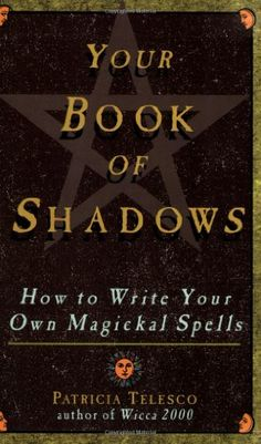 Your Book Of Shadows: How to Write Your Own Magickal Spells by Patricia Telesco,http://www.amazon.com/dp/080652071X/ref=cm_sw_r_pi_dp_1m9Dsb18SY9FB5BM