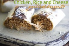 Full Bellies, Happy Kids: Chicken, Rice and Cheese Grilled Burritos