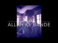 ZAYN MALIK :- ALLAH KE BANDE HASDE ND TERI DEEWANI SING SONG HINDI INDIA COVER BY KAILASH KHER - YouTube
