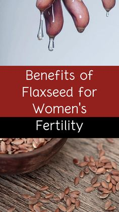 3 Benefits of Flaxseed for Women's Fertility Uses Of Flaxseed, Flaxseed Oil Benefits, Flax Seed Benefits, Flaxseed Gel, Tea Benefits, Fertility Yoga, Fertility Foods, Female Fertility, Increase Progesterone Naturally