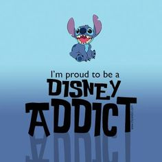 I'm proud to be a Disney addict.