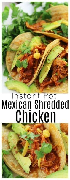 Instant Pot Mexican Shredded Chicken for Tacos, Burritos and Tostadas