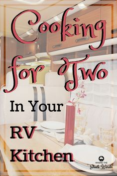 Cooking for two in your RV can become a chore. Hindrances like limited space, indecision, lack of preparation can take the joy out of cooking. Use these tools to enjoy cooking again! two via campingideas Rv Camping Checklist, Rv Camping Tips, Travel Trailer Camping, Camping Supplies, Camping Car, Camping Essentials, Rv Travel, Camping Meals, Camping Recipes