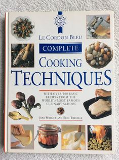 Le Cordon Bleu Complete Cooking Techniques: Amazon.co.uk: Jeni Wright & Eric Treuille: 9781856133517: Books