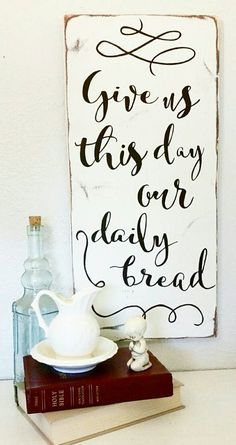 """Daily Bread"" Wood Sign {customizable}"