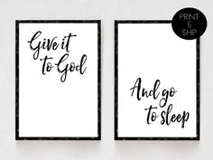 Give It To God And Go To Sleep, Bedroom Decor, Black and White Prints, Religious Art, Christian Artwork, His and Hers, Master Bedroom by printshopstudio on Etsy