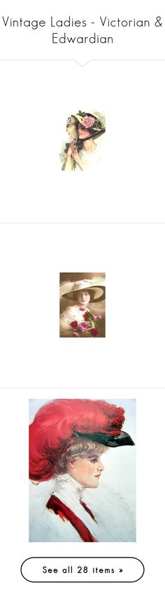 """""""Vintage Ladies - Victorian & Edwardian"""" by classic511 ❤ liked on Polyvore featuring home, home decor, vintage home accessories, vintage home decor, people, victorian, victorian ladies, vintage, women and backgrounds"""