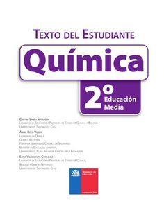 Quimica 2º texto medio párr El Estudiante Juan Xxiii, Chemistry, Physics, Author, Science, School, Books, Creative, Ideas