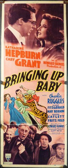 Hilarious comedy classic stars Katharine Hepburn and Cary Grant. Cooped up in the house for too long? Here's the answer to your problems. Baby Posters, Old Movie Posters, Hollywood Poster, Old Hollywood, Old Movies, Vintage Movies, Baby Pictures, Baby Photos, Baby Movie