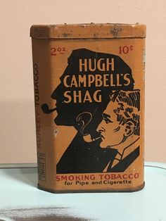 Hugh Campbell's Shag Smoking Tobacco for Pipe and Cigarette Tin.
