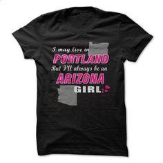 Arizona - Portland - #geek tshirt #tshirt summer. I WANT THIS => https://www.sunfrog.com//Arizona--Portland.html?68278