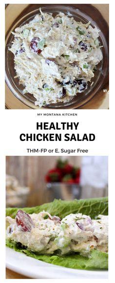 Healthy Chicken Salad (THM-FP or E, Sugar Free) #trimhealthymama #thm #thmfp #thme #lowcarb #healthycarb #lowfat #chickensalad