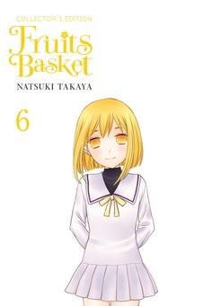 Fruits Basket Collector's Edition Manga Volume 6