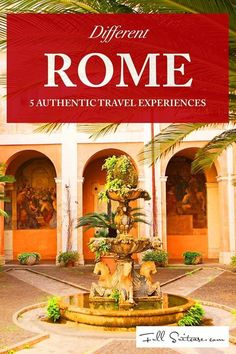 Off the beaten path in Rome - great authentic local experiences that are probably not on your list. Walking distance from the city centre!