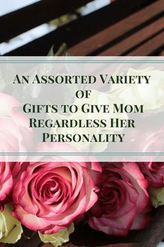 An Assorted Variety of Gifts to Give Mom Regardless Her Personality covers a wide range of women. Which gift on this list would your mom appreciate?  via @SLM016