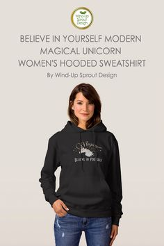 Believe in Yourself Modern Magical Unicorn Women's Hooded Sweatshirt - Black | Custom Hoodies for Women Online | By Wind-Up Sprout Design @Zazzle #unicorn #hoodie #black #hoodies #womensclothing #womensfashion #womensoutfits