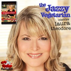 "Interview with @jazzyvegetarian Laura Theodore about her beginnings and her new book ""Vegan-Ease"" #SexyVeganRadidio #vegan"