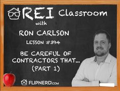 Ron Carlson explains the importance of finding a general contractor who understands how to work with hard money loans, including having a specific, broken down draw schedule.