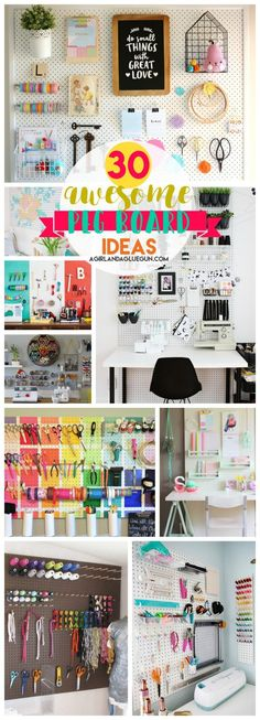 overe 30 ways to organzie with a Peg board - A girl and a glue gun
