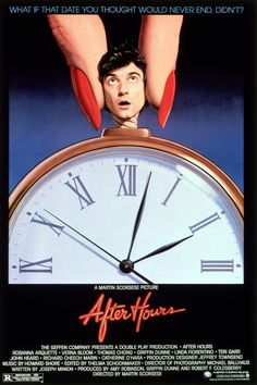 After Hours -  USA 1985 ,directed by Martin Scorsese. Cast: Rosanna Arquette, Verna Bloom, Thomas Chong. Griffin Dunne, Linda Fiorentino
