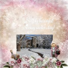 """Simply beautiful snowy winter day!""  digital scrapbooking layout made by CT artist poki featuring WELCOME WINTER by Thrifty Scraps http://www.mymemories.com/store/display_product_page?id=TSBG-CP-1712-135431"