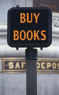 """Buy Books."" - Unkno"