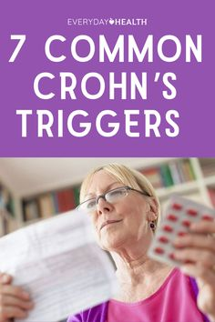 If you have Crohn's disease, be aware that stress, certain foods, and even changes in the weather can trigger your symptoms. Here's how to identify (and avoid) some of the most common culprits.