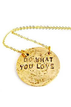Do What You Love Gold Necklace  by Alisa Michelle