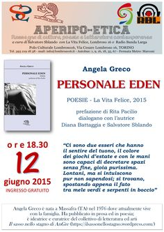 12 giugno 2015 a Torino presentazione del libro di poesie PERSONALE EDEN di Angela Greco (La Vita Felice, 2015)