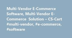 Multi-Vendor E-Commerce Software, Multi-Vendor E-Commerce Solution – CS-Cart #multi-vendor, #e-commerce, #software http://fort-worth.remmont.com/multi-vendor-e-commerce-software-multi-vendor-e-commerce-solution-cs-cart-multi-vendor-e-commerce-software/  # Multi-Vendor E-Commerce Software Commerce has a long tradition of attracting clients while allowing to offer goods and services to the target audience. Due to new computer technologies, different vendors have a wonderful opportunity to…