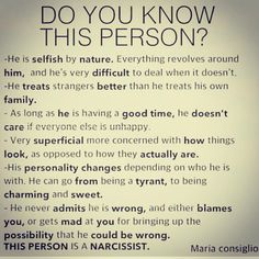 Yes. I do! Change HE to SHE and HIM to HER and it describes my ex girlfriend