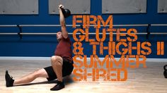 Kettlebell Movement Summer Shred: Firm Glutes and Killer Thighs Part II
