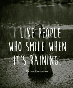Funny Rain Quotes And Sayings. QuotesGram Funny Rain Quotes And Sayings. QuotesGram 15 Beautiful Quotes About The Rain That Perfectly Captur. Words Quotes, Me Quotes, Happy Rain Quotes, Rain Sayings, Love Rain Quotes, Quotes About Rain, Smile Sayings, People Quotes, Funny Quotes
