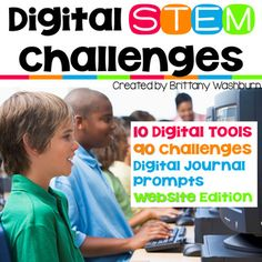 Digital STEM Challenges. STEM goes digital with these fun and engaging design challenges. 10 websites and 90 challenges perfect for grades 3 and up. If you are in a paperless classroom or 1:1 with laptops or Chromebooks then these are ideal for you, but can also be used during computer lab time or with the laptop cart.