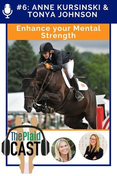 "Five-time Olympian Anne Kursinski speaks about mental strength with Tonya Johnston.  Tonya shares a recommendation for ""MindGym"" (a book everyone should have in their mental skills library) and answers a listener question on the mental side of riding. Listen in… Horse Classifieds, Horse Magazine, Google Play Music, Mental Strength, Hunter Jumper, Olympians, Equestrian, It Cast, Horses"