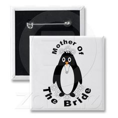 Mother Of The Bride Penguin Button #weddings #penguins #mother