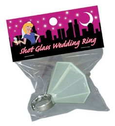 Bachelorette's Shot Glass Wedding Ring