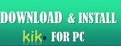 Download and install KIK Messenger for PC. We will give some simple steps to get kik messenger for pc.. For more www.techloya.com